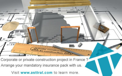 Building/Construction Insurance in France with ASTTRAL